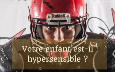 La force d'un enfant hypersensible