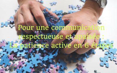 La patience active pour communiquer dans le respect avec votreado