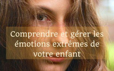 Émotions extrêmes de votre adolescent: comment réagir?