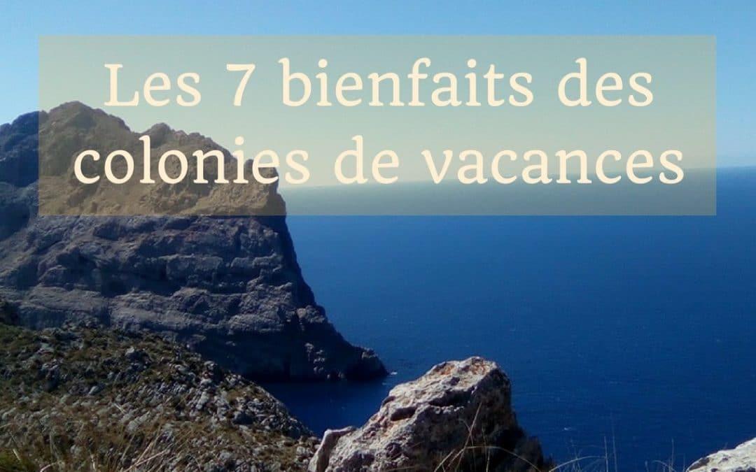 Les 6 bienfaits (plus un) d'envoyer votre enfant en colonie de vacances
