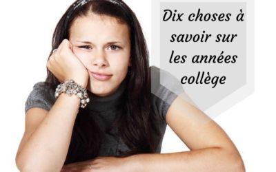Dix choses à savoir sur les années collège