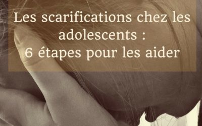 Scarifications chez l'Adolescent : Les Appréhender en 6 Étapes