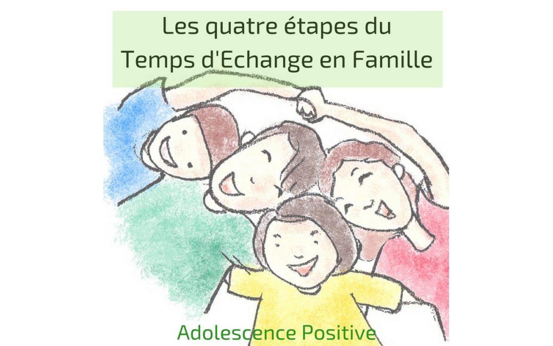 Le Temps d'Echange en Famille en quatre étapes