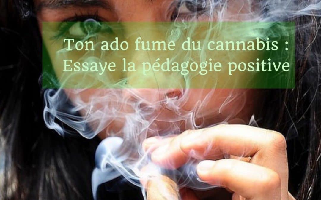 Ton ado fume du cannabis : comment vas-tu l'aider ?