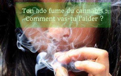 Ton ado fume du cannabis: comment vas-tu l'aider?