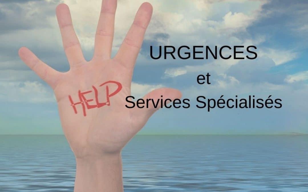 URGENCES et Services Spécialisés